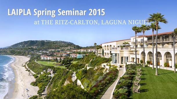 Ritz-Carlton-Laguna-Niguel-laipla-spring-seminar-2015