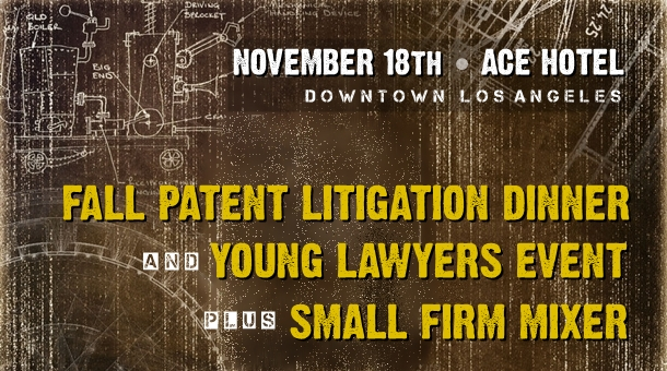 laipla-fall-patent-litigation-dinner_and_plus