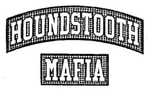 HOUNDSTOOTH MAFIA