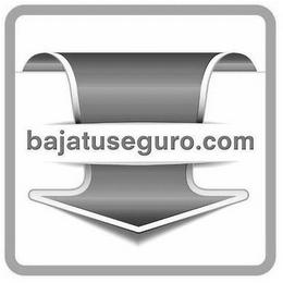 BAJATUSEGURO