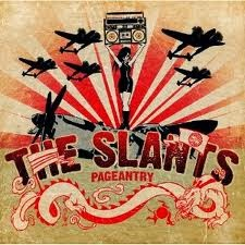 The Slants Pageantry