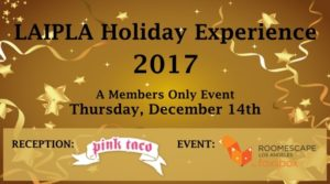 LAIPLA members-only holiday event at Pink Taco and RoomEscape in Los Angeles, CA