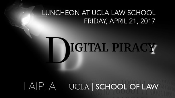 Digital Piracy luncheon at UCLA Law School