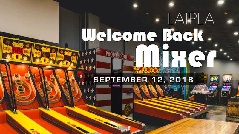 LAIPLA Welcome Back Mixer promotion for event at Arts District Brewing Company, Los Angeles