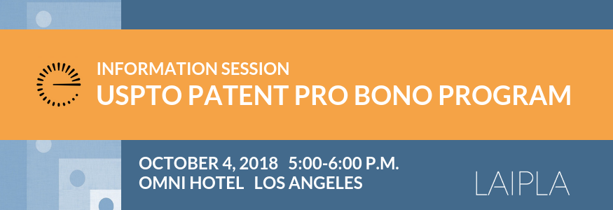 LAIPLA USPTO Patent Pro Bono Event - October 4, 2018