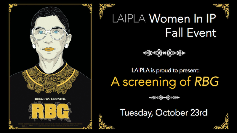 LAIPLA Women in IP Fall Event 2018 - Screening of RBG on 10/23/18