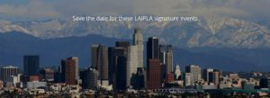 LAIPLA signature networking events in greater Los Angeles