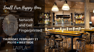 LAIPLA Small Firm Fingerprinting and Networking Happy Hour at PS310 in Culver City, CA, on Thursday, February 21, 2019.