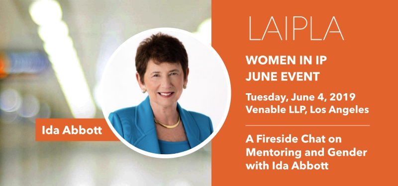 LAIPLA Women in IP June Event featuring Ida Abbott