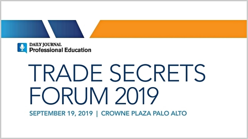 Banner for Daily Journal Trade Secret Forum in Palo Alto