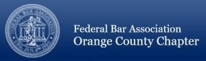 Federal Bar Association - Orange County Chapter