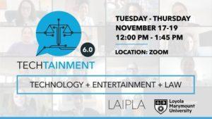 LAIPLA presents TechTainment 6.0