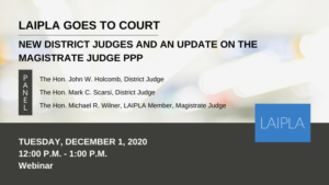 LAIPLA Goes To Court 2020 - Tuesday, December 1, 12:00 -1:00 PM - Webinar