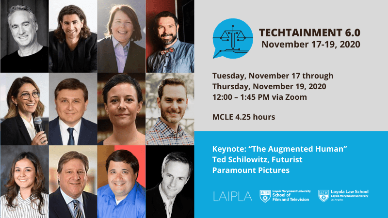 LAIPLA presents TechTainment 6.0 with Loyola Law School