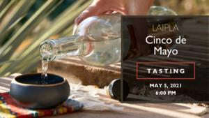 Cinco De Mayo Mezcal Tasting - Wednesday, May 5, 2021, 6:00 PM